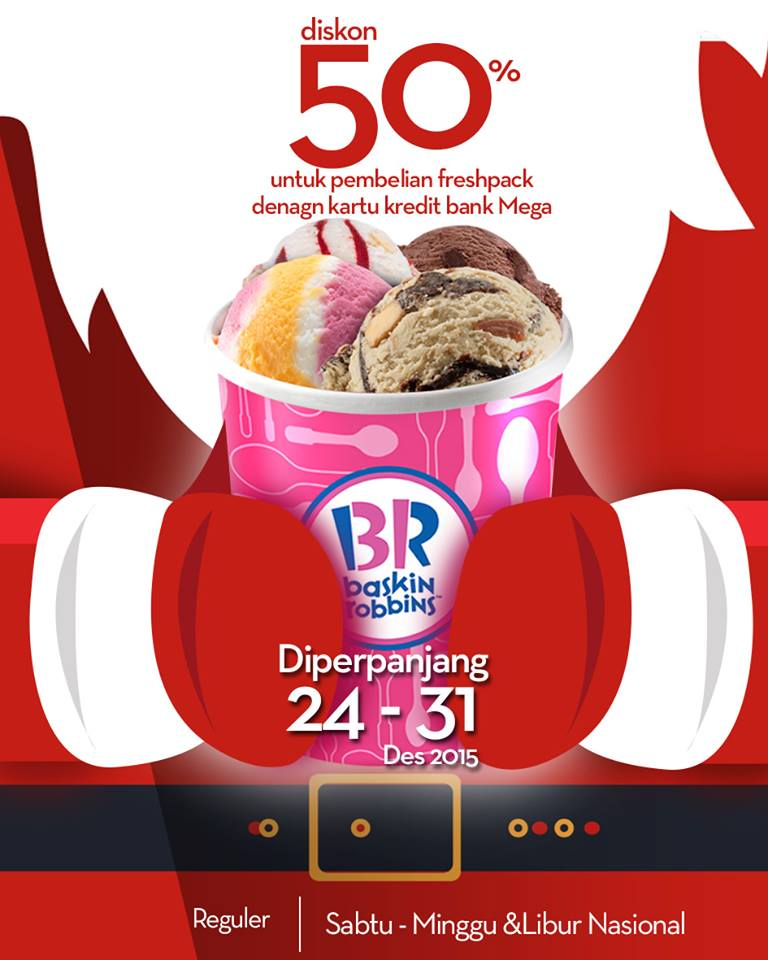 Plaza Blok M On Twitter Baskin Robbins Diskon 50 Pembelian Fresh Pack Dengan Kartu Bank Mega Tanggal 24 31 Des 2015 Di Plaza Blok M Https T Co Gccp702bkc