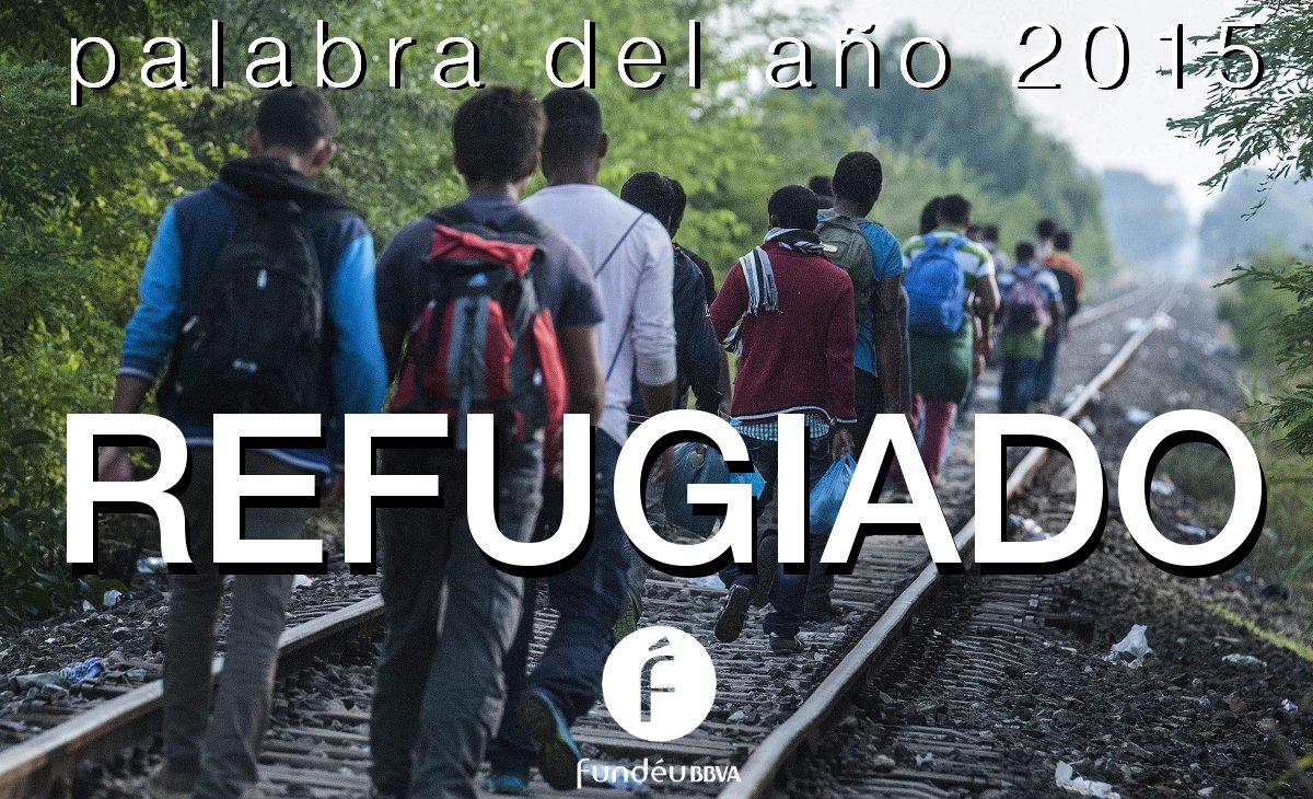 «Refugiado», palabra del año 2015 para la Fundéu BBVA https://t.co/gdhAoB65Yg #recoFundéu #palabradelaño https://t.co/51TxOSJHPP