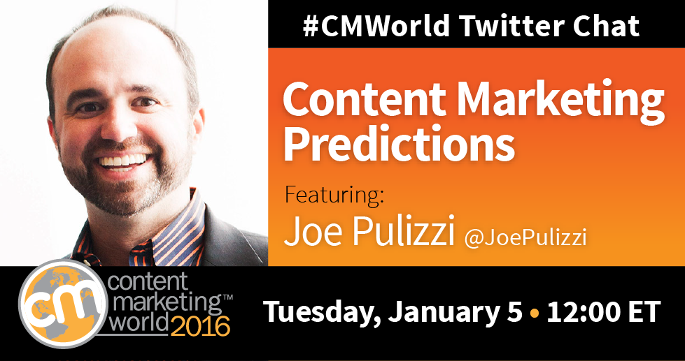 In 1 hour, it's the first #CMWorld chat of the year! We're discussing #contentmarketing in 2016 with @JoePulizzi! https://t.co/GInmi0CM82