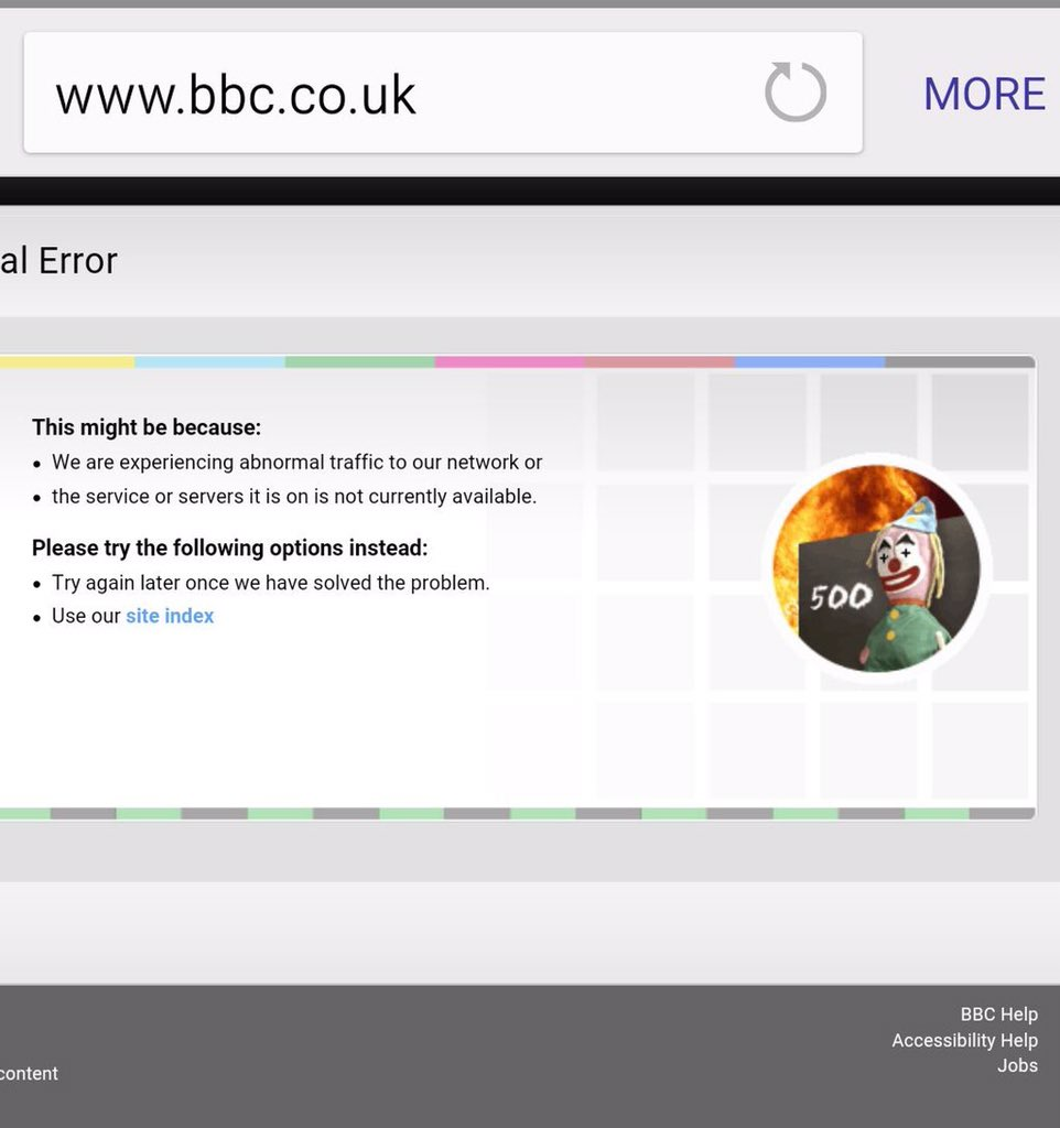 This is a long time for an outage @BBC: the conspiracy theorists will be out soon. Not a good time for coulrophobes https://t.co/MJ5lCYHbAV