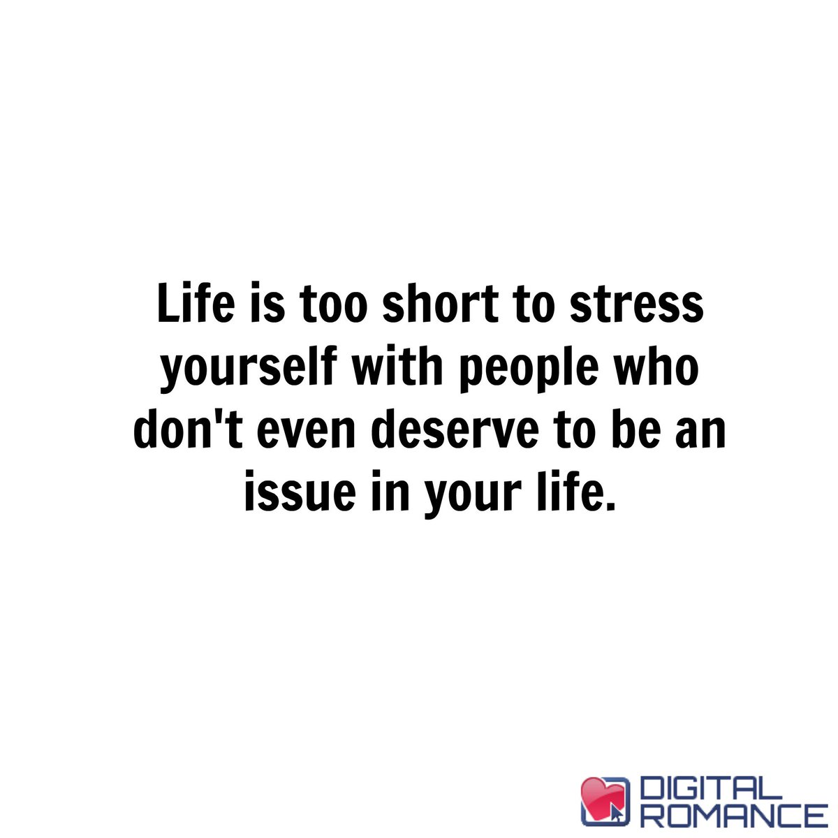 "Life Quotes Inc Digital Romance Inc On Twitter ""life Is Too Short To Stress"