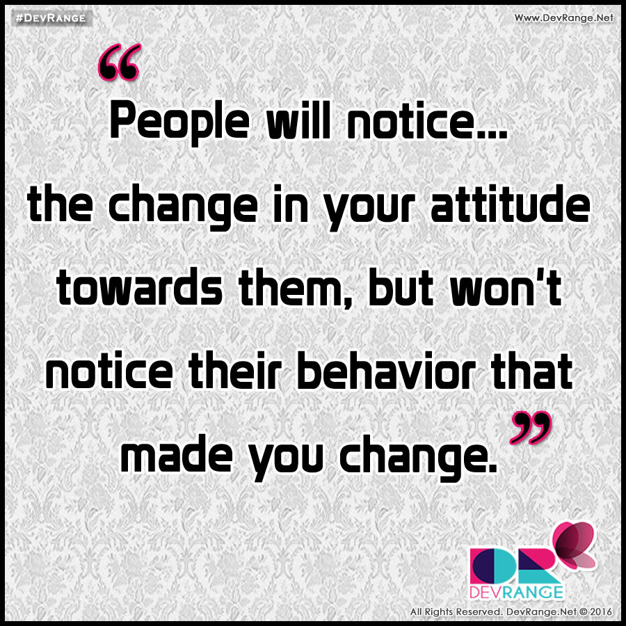 "Quotes About People Who Notice: DevRange On Twitter: ""People Will Notice The Change In"