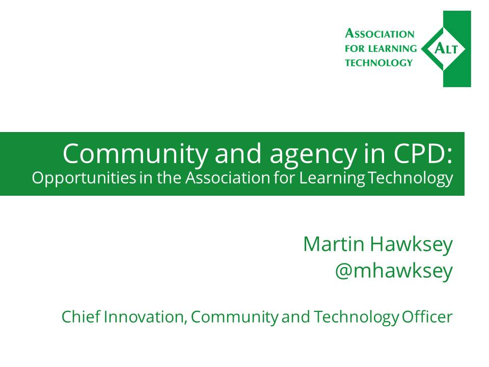 Community and agency in CPD: Opportunities in @A_L_T #elearninged Slides: https://t.co/2YXppoqW3c https://t.co/rYTrpFH9is