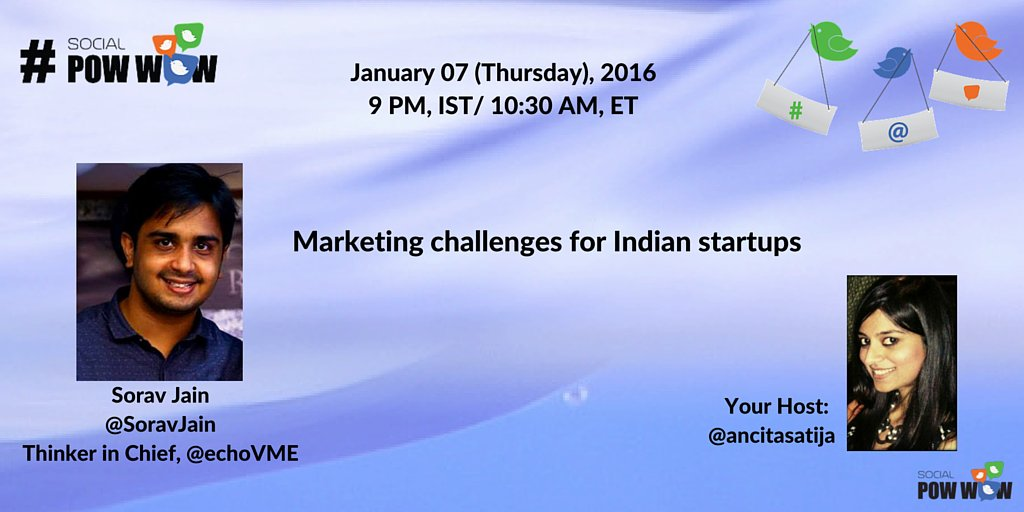 Today at #SocialPowWow, we will discuss '#Marketing challenges for Indian #startups' #StartupIndia https://t.co/kSZ1GdYUgO