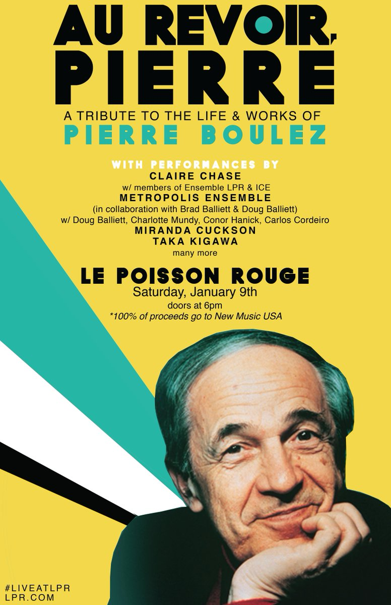 Join us in commemorating #PierreBoulez w/ @ensembleLPR, @Metroensemble, @TakaKigawa & more this Sat 1/9 at @lprnyc. https://t.co/mMyaY3rcP8