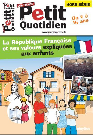 En téléchargement gratuit : Le Petit Quotidien, la République et ses valeurs https://t.co/z1cRNEtyzl https://t.co/S8CfAl45Xl