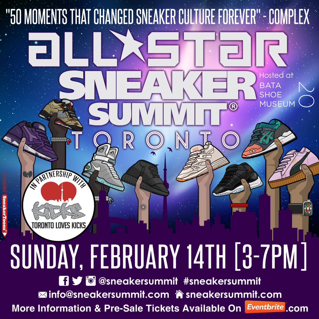 The All Star @SneakerSummit is going down 2/14/16 in #Toronto at the @BataShoeMuseum!! Get your TIX today!! https://t.co/txsbQPmB3r