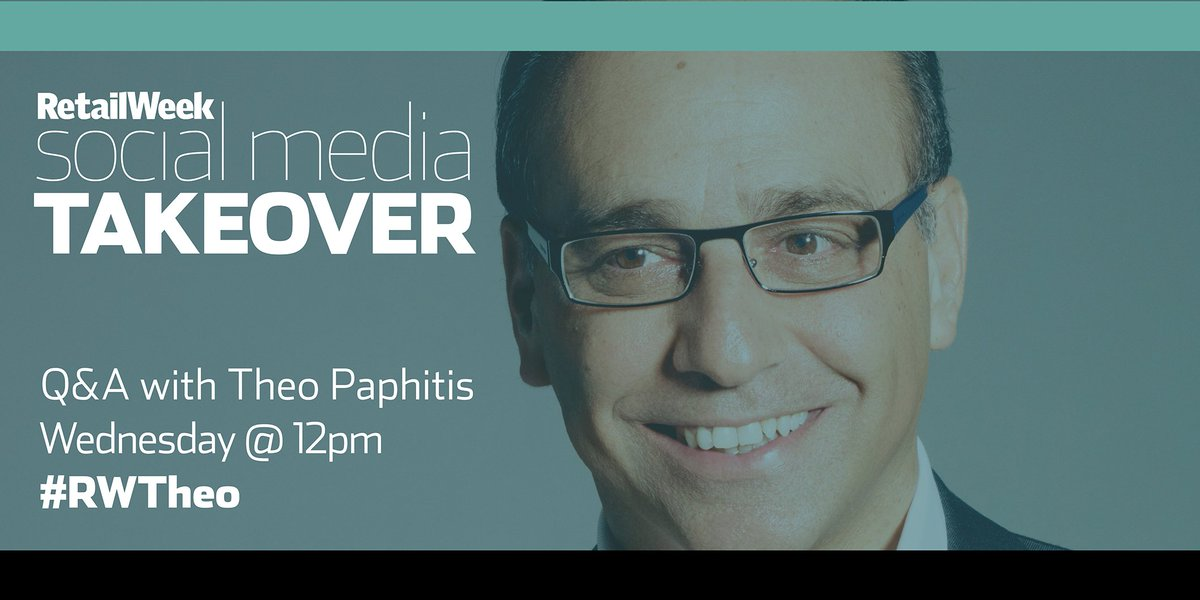 BIG NEWS @TheoPaphitis is guest editing @retailweek! Join us for a Q&A with him at midday on Wednesday #RWTheo https://t.co/uKIeG5o3Xd