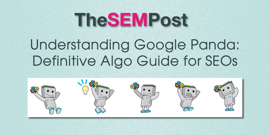 Understanding Google Panda: Definitive Algo Guide for SEOs (with new quotes from Google) https://t.co/MeiwEeJnCw https://t.co/htg5heGfWM