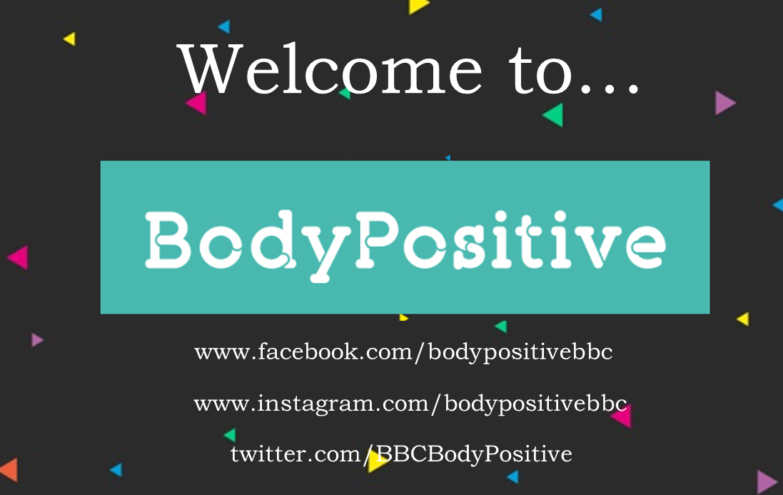 RT @BBCBodyPositive: Welcome to #BodyPositive, a new @BBC campaign to empower, inspire & motivate! Find out more: https://t.co/57LuGSuYME h…