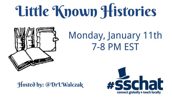 """#sschat starting in 15 minutes! Join us to discuss """"little-known histories""""! #sstlap #engsschat https://t.co/dxKhgzy7w7"""