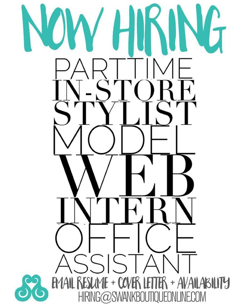 swank boutique on twitter now hiring part time in store stylist General Office Clerk Cover Letter 10 11 am 11 jan 2016
