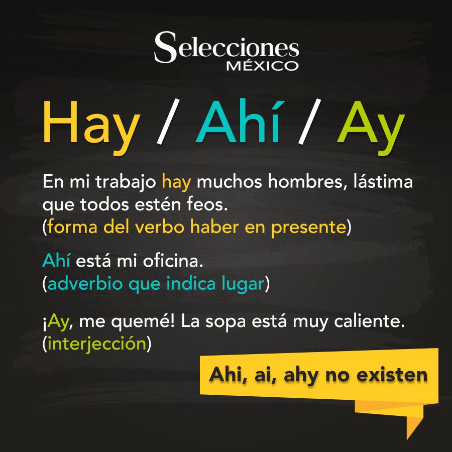 Diferencias Entre Quot Hay Quot Quot Ahí Quot Y Quot Ay Quot Ortografía Revista Selecciones Scoopnest