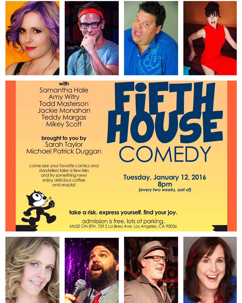 Tonight at 8 at @MUSEcafe_LA it's Fifth House #Comedy w @Toddmasterson @ComicMikey @jackiemonahan @teddymargas #LA https://t.co/a2jjEoxy8O