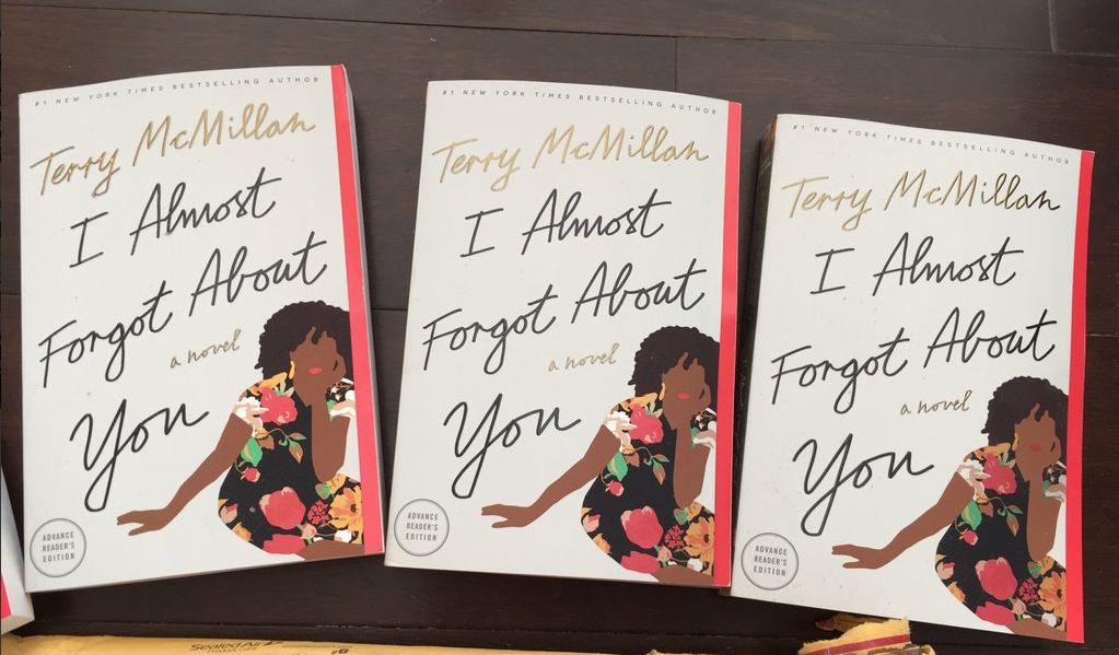 Retweet this to enter to #win a galley of @MsTerryMcMillan's book, out in June! #Ialmostforgotaboutyou #Sweepstakes https://t.co/UEkEyvefyy