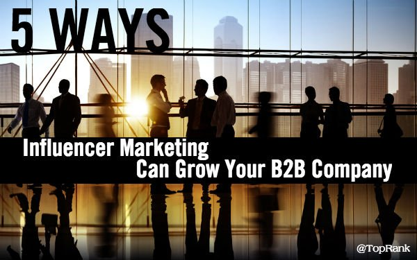 Be sure to check out - 5 Ways Influencer Marketing Can Grow Your B2B Company https://t.co/kVU3RsEC1y via @toprank https://t.co/CltOT75VLO