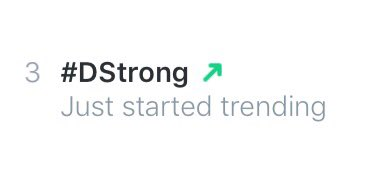 Look who's trending on Twitter! #DStrong