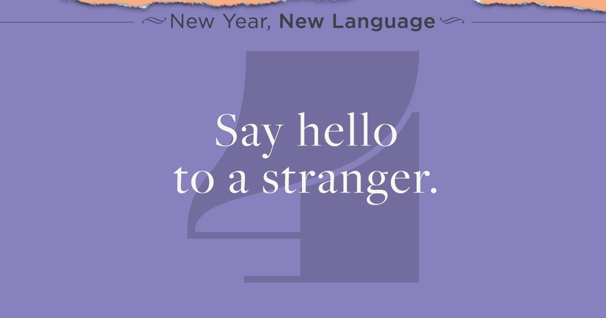 Rosetta stone on twitter language tip 4 say hello to a stranger say hello to a stranger greet someone you dont know with a smile strangers can become friends httpst5cay6ymoa9 m4hsunfo