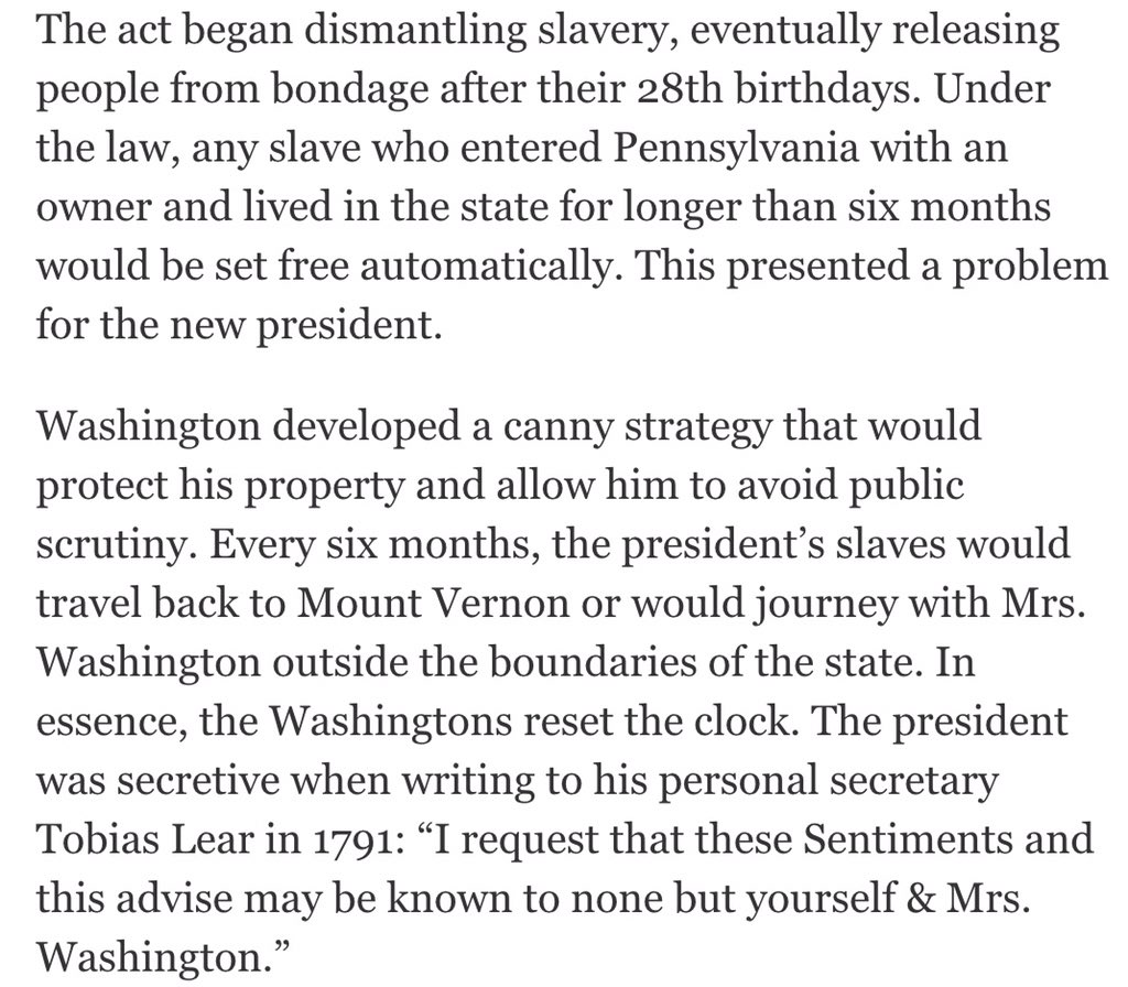 It has been well documented that Washington subverted anti slavery laws to retain ownership of them - incl Hercules https://t.co/O6rdxSTYSj