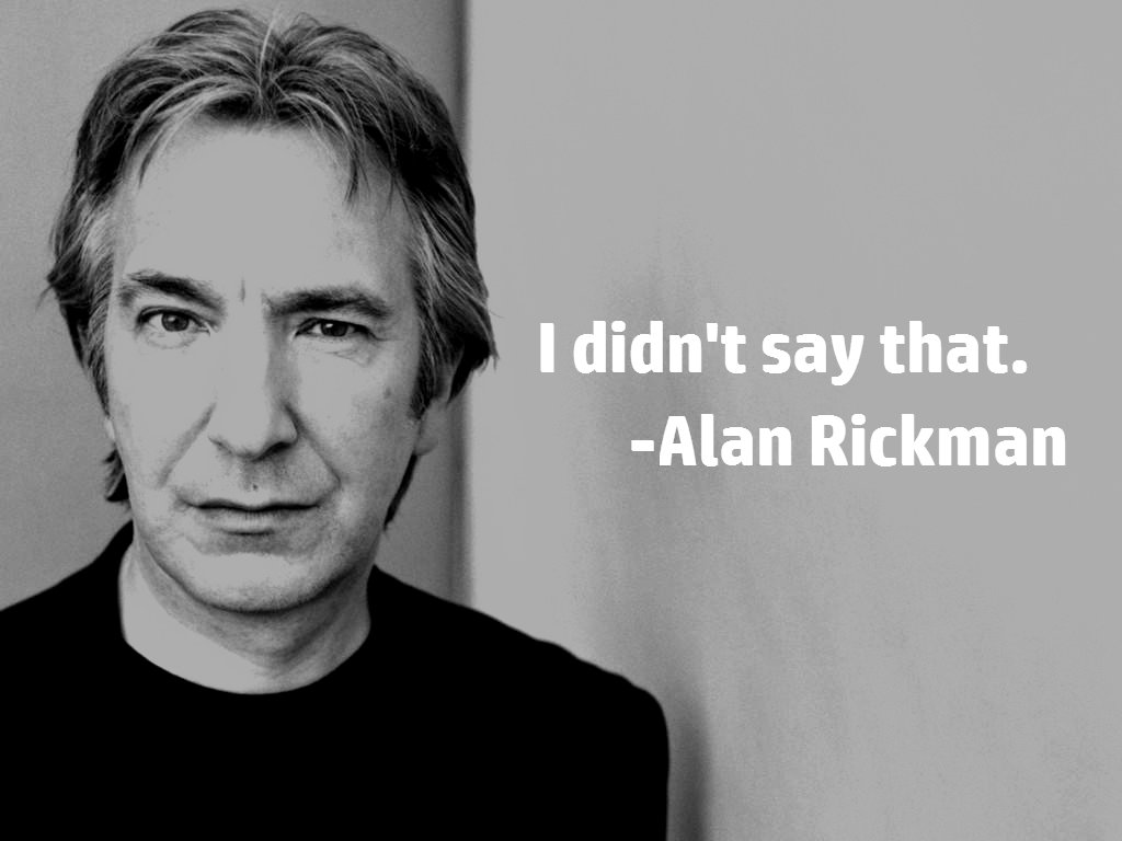 The Alan Rickman Quote Everyone Is Sharing Is Fake