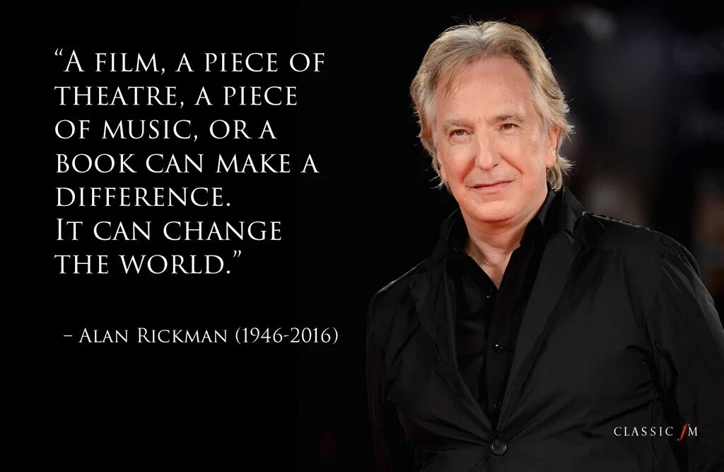 Phenomenal actor and human being. In shock losing an actor who's roles brought style and substance #AlanRickman https://t.co/PCmo9Kc26d