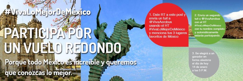 ¡PARTICIPA POR UN VUELO REDONDO!   Todo México es increíble y queremos que conozcas lo mejor.   #VivaLoMejorDeMéxico https://t.co/tFSfmjuuCy