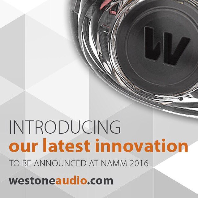 Check out @westoneaudio newest product at #thenammshow Booth 5712 Hall B #namm2016 Jan 21-24 https://t.co/WD9F16gCEt