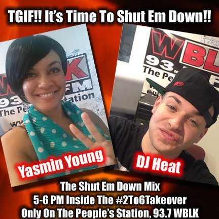 We about to #ShutEmDown in the mix with @djheat!!  He's blasting off in about 3 mins at 5pm!! @DJYasminYoung https://t.co/sfm8sz0WFT