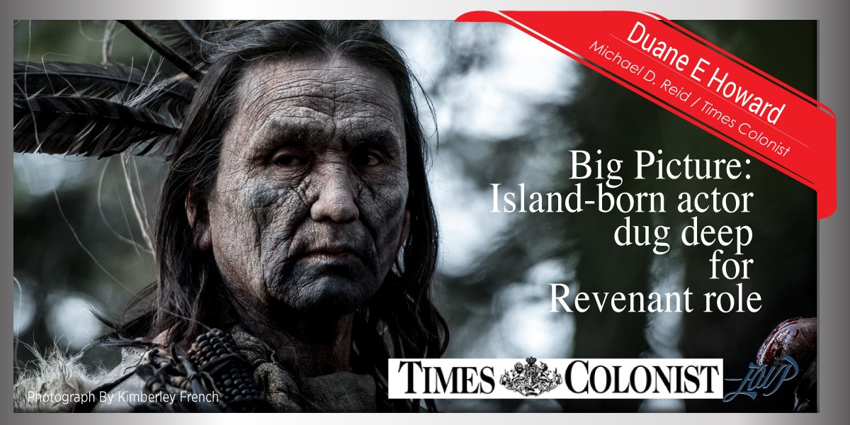 Really nice front page intvw of @RevenantMovie's #ElkDog @DuaneE_Howard in the @timescolonist. Thank u @michaeldreid https://t.co/z0r78GB1qV