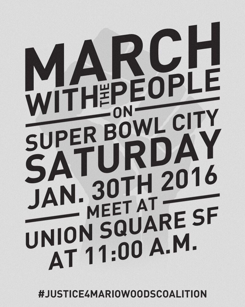March with the People! - Justice 4 Mario Woods! @ San Francisco | California | United States