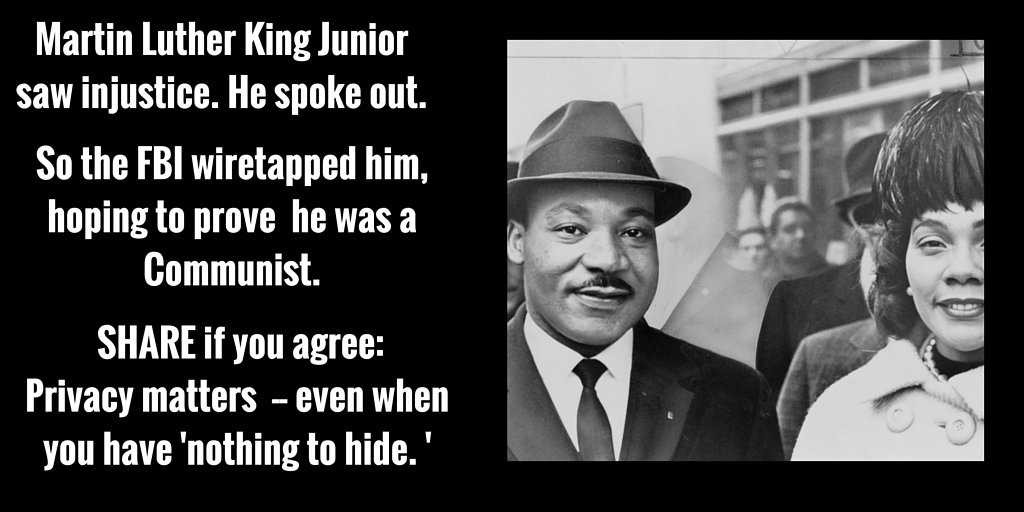 Privacy matters, even when you have nothing to hide.#MLKDay2016 https://t.co/LmvJWdkart