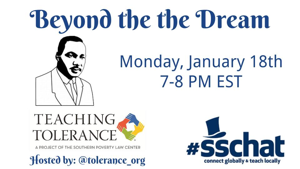 Join #sschat on Tonight 7-8 PM EST as we discuss Teaching Beyond the Dream with @Tolerance_org #sstlap https://t.co/Z2523IGiT7