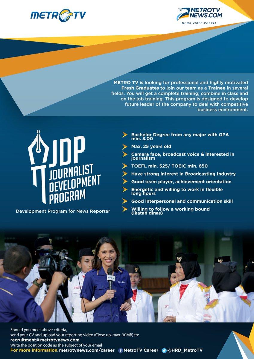 Info program Journalist Development Program (JDP) bisa dibaca di http://www.metrotvnews.com/career atau pada poster berikut.