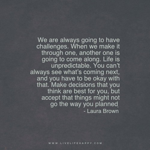 Deep Life Quotes On Twitter We Are Always Going To Have Challenges