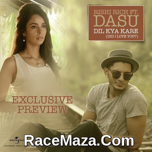 Dil kya kare film mp3 songs free download.