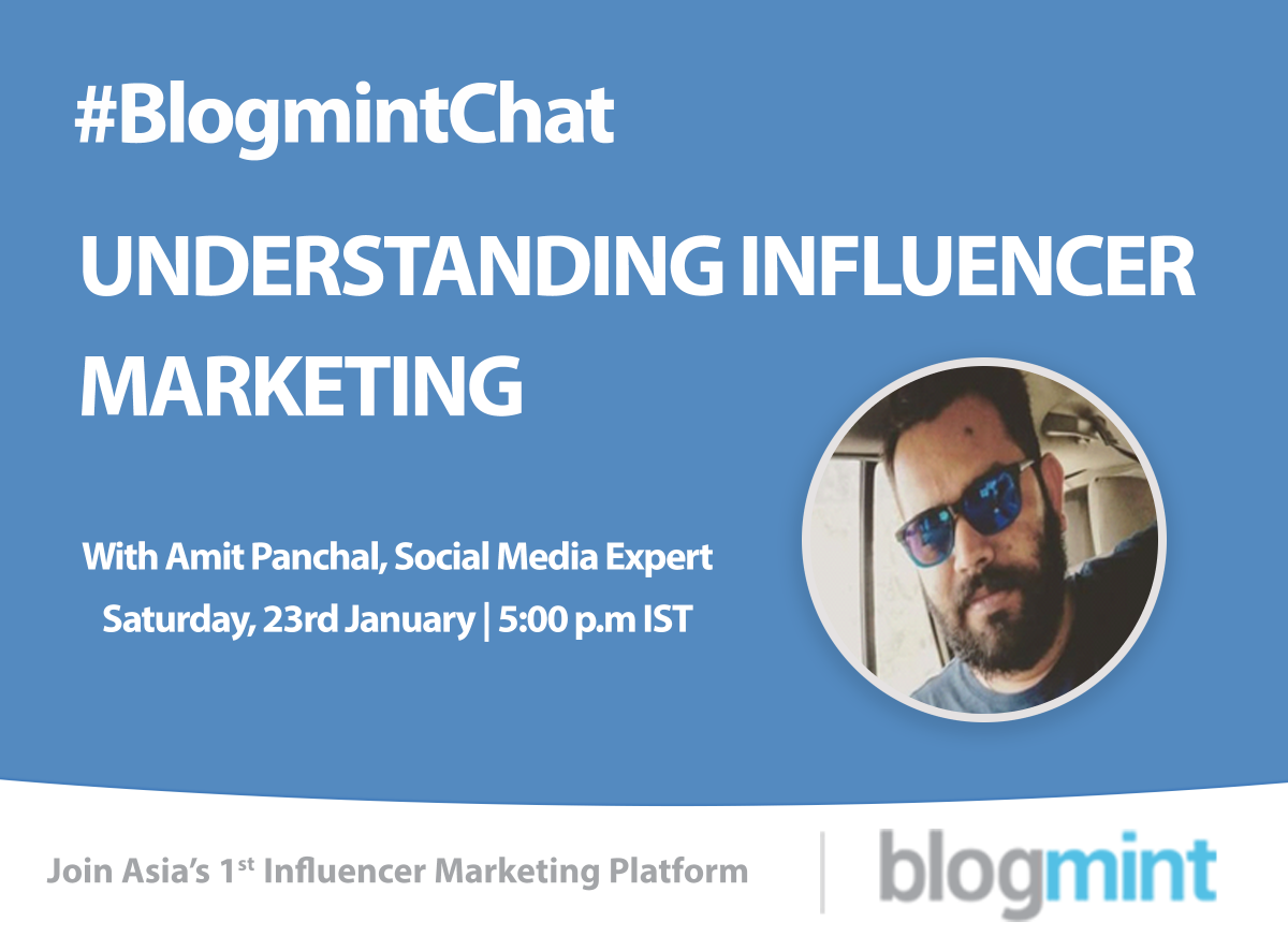 #BlogmintCHAT this Saturday with @AmitHPanchal. Stay tuned for more updates. https://t.co/aRB1Cz3BZT
