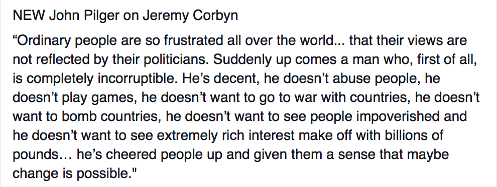 This is @johnpilger on Jeremy Corbyn, I completely agree! #changeispossible https://t.co/SxvzJy7bo6