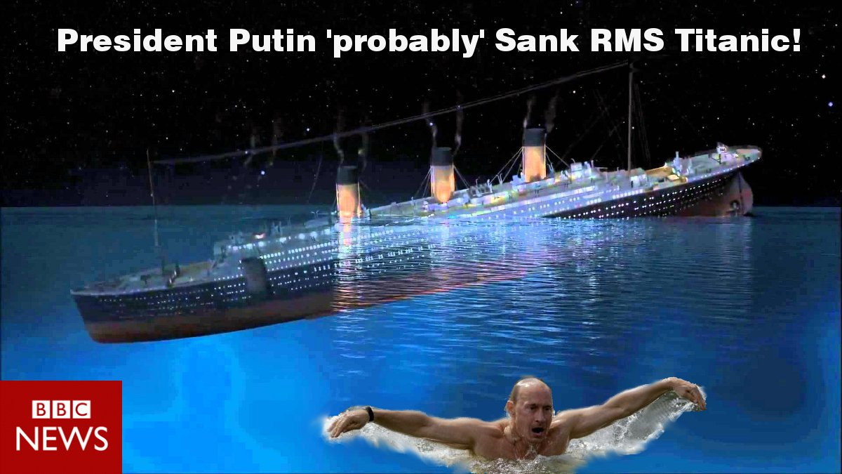 @BBCBreaking .... Iceberg fragments were RUSSIAN! #putin #VladimirPutin #titanic https://t.co/IAapNlR6aD
