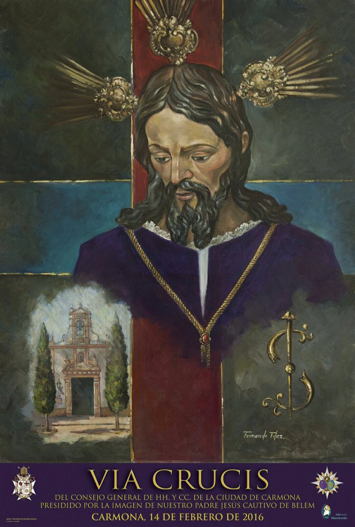 Cartel Vía Crucis @ConsejoCarmona. Imagen de Ntro. Padre Jesús Cautivo. Pintura de N.H.D. Fernando Fernández Goncer
