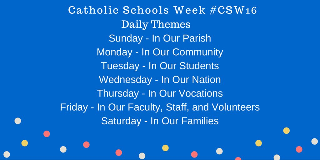 Daily Themes for #CSW16 #CatholicEdChat https://t.co/xJe1rKMky0