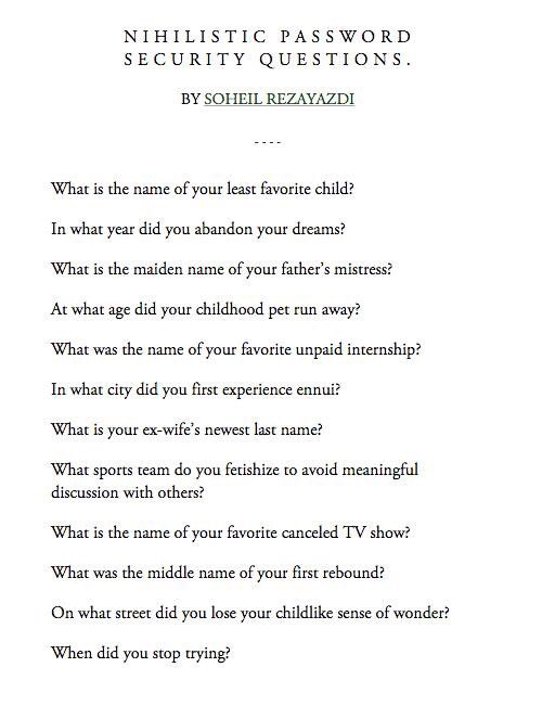 Nihilistic password security questions. https://t.co/XktrFjBarv