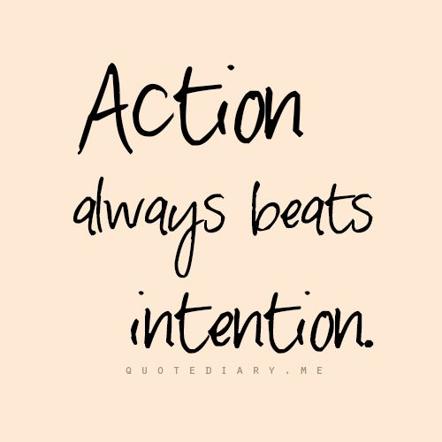 The quote today on twitter action always beats intention action 334 pm 23 jan 2016 altavistaventures Images