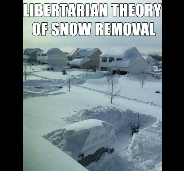 Libertarian Theory of Snow Removal...  (ht: @artgoldhammer) https://t.co/PxvEnV5KcH