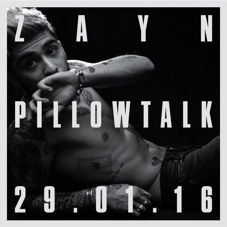 Ah coming to you on 29/1/16! Who can't want for this?! #PillowTalk #ZAYN https://t.co/sk6bepMycR