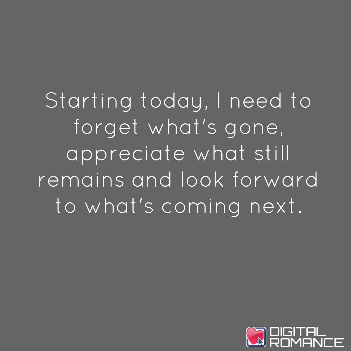 "Life Quotes Inc Digital Romance Inc On Twitter ""starting Today I Need To Forget"