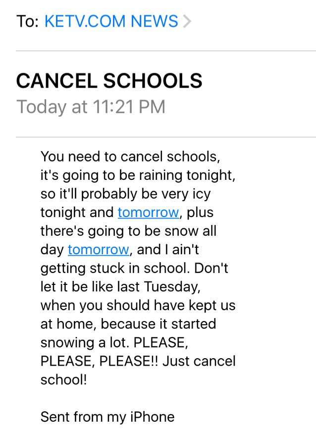 "LOL at emails news stations get every time there's a chance of snow. ""I ain't getting stuck in school."""