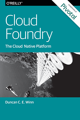 You can now get a copy of @duncwinn's book on Cloud Foundry for free: https://t.co/BeRq8NFSrK https://t.co/gH11RZzzVO