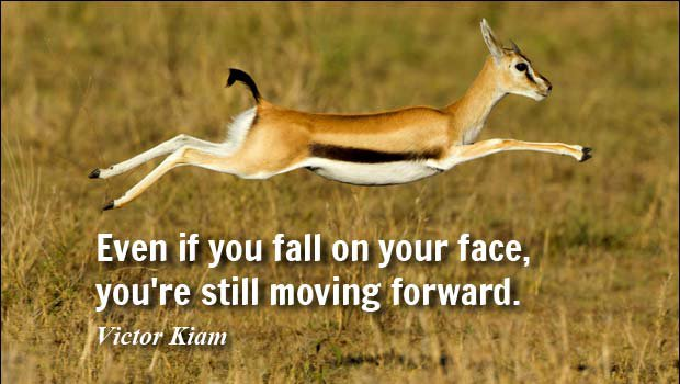 QOTD: Even if you fall on your face, you're still moving forward. - Victor Kiam https://t.co/hESHcH61Z4