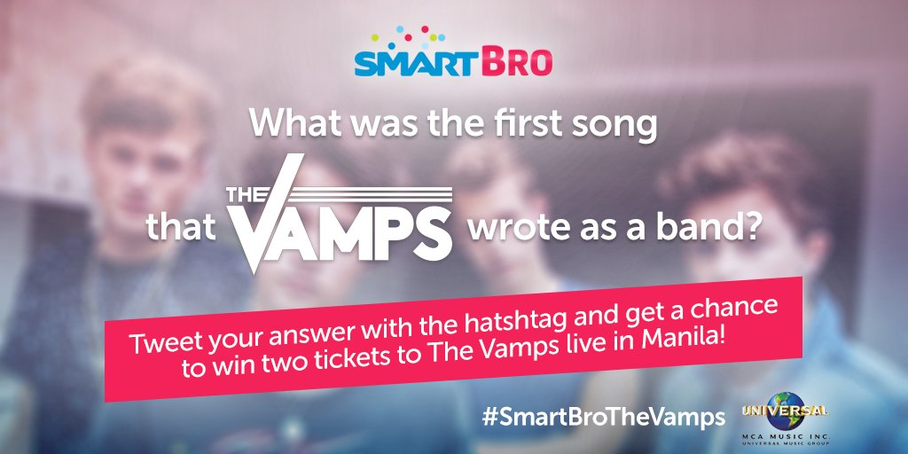 Tweet us the first song that The Vamps wrote as a band and WIN 2 TICKETS to the #SmartBroTheVamps concert! :)