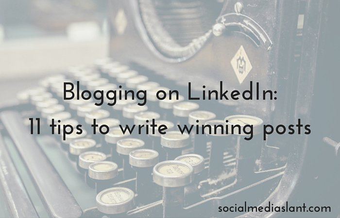 Blogging on #LinkedIn: 11 tips to write winning posts by @cendrinemedia https://t.co/sVBLDWcTSQ https://t.co/dLxJcS3ZvA
